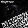 Ride A White Horse (Live)
