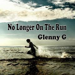 No Longer On The Run ( Original )