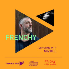 Frenchy Guest Mix for Mizbee Radio Show 9th July 2021