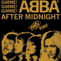 ABBA - Gimme, gimme, gimme (CHNSW Remix) [CLICK BUY 4 FREE DL]