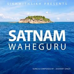 SikhWithSikh - Satnam Waheguru - Meditation
