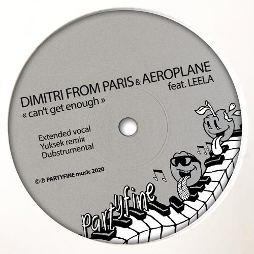 Can't Get Enough (Yuksek Remix) [feat. Leela D]
