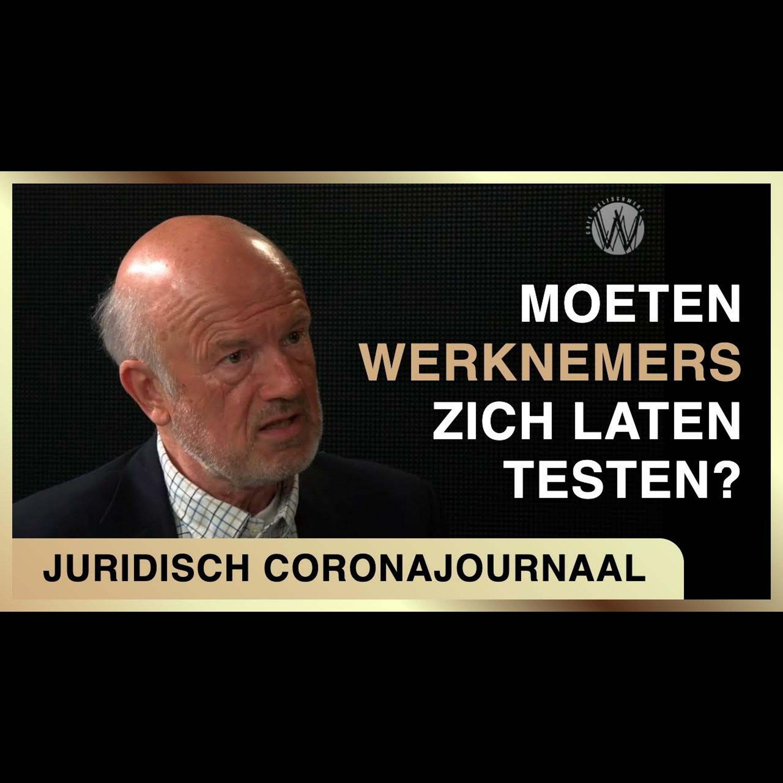Moeten werknemers zich laten testen? Mondkapje opdoen? Vaccineren? - Juridisch coronajournaal #6