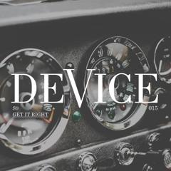 Premiere: S9 - Get It Right [Device]