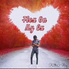 R3trO Riq- Flex On My Ex