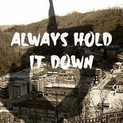 Always Hold It Down - Dluka