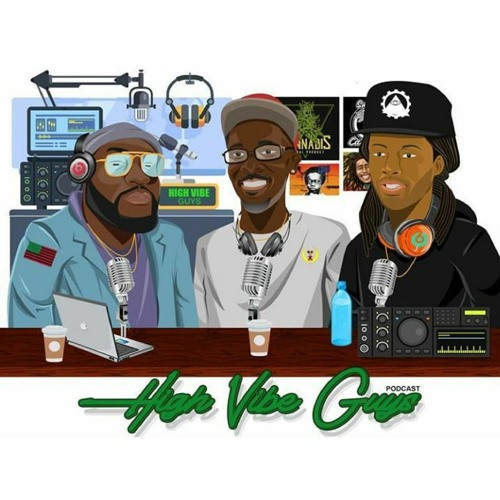 High Vibe Guys - Episode 4
