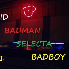Hyper Kid - Badman Selecta Badboy 2021