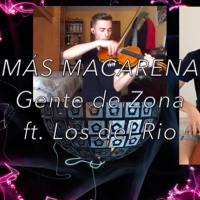 STREETWINDS - Más Macarena // Gente de Zona ft. Los del Rio