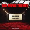 """Mad World (From """"Donnie Darko"""")"""
