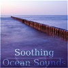 Soothing Ocean Sounds – Relaxing Sounds of Nature, Soothing Sounds for Deep Sleep, Calm Down Your Toddler, Sleep Through the Night, Relaxation Meditation