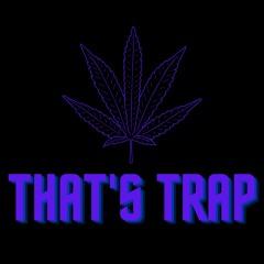 That's Trap