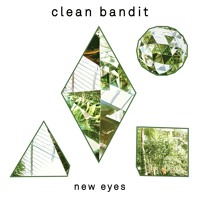 Clean Bandit - Stronger