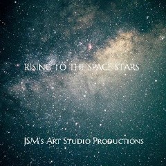 RISING TO THE SPACE STARS