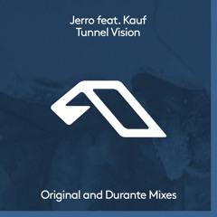 Jerro feat. Kauf - Tunnel Vision