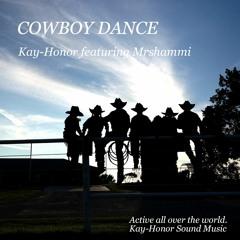 COWBOY DANCE  (Kay-Honor featuring Mrshammi)