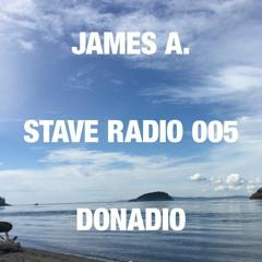 STAVE RADIO 005 — JAMES A. DONADIO
