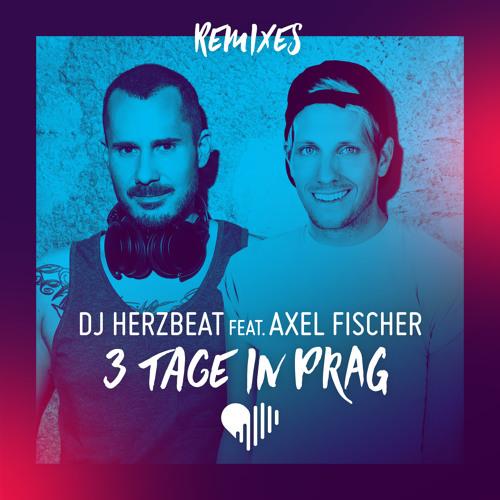 3 Tage in Prag (Remixes)