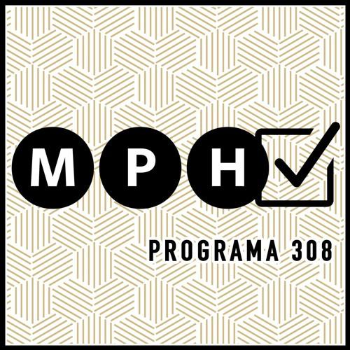 Mucho Por Hacer - Programa 308 (14/03/2020)