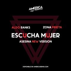 113 Aldo Ranks ft Zona Prieta - Escucha Mujer (Asesina) (Extended)