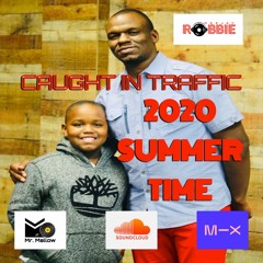 CAUGHT-IN-TRAFFIC-2020 SUMMER-TIME