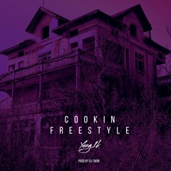 Cookin Freestyle Yung 1k