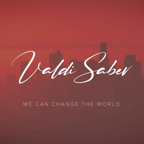 Chill Music, Relaxing Music, Valdi Sabev - We Can Change The World