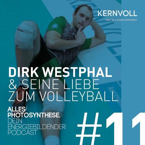 Alles Photosynthese. #11 Dirk Westphal & seine Liebe zum Volleyball