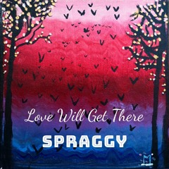 Love Will Get There