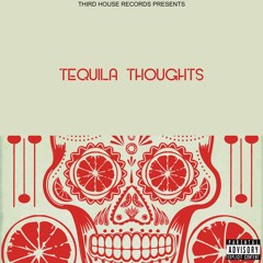 Tequila Thoughts