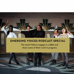 PEN America Emerging Voices Podcast Special: The 2020 Fellows