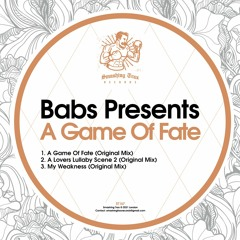 BABS PRESENTS - A Game Of Fate [ST167] 21st May 2021