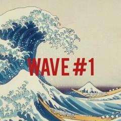 Wave #1