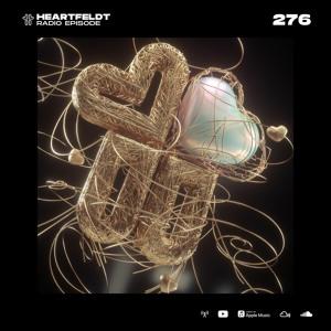 Sam Feldt - Heartfeldt Radio #276 [Tom Ferry Guestmix]