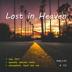 Lost In Heaven #113 (dnb mix - may 2021) Atmospheric | Liquid | Drum and Bass | Drum'n'Bass