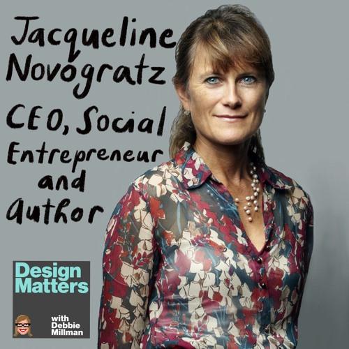 Design Matters with Debbie Millman: Jaqueline Novogratz