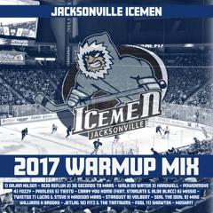 Jacksonville Icemen Warmup Mix 2017