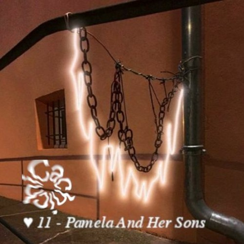 ♥ 11 - Pamela And Her Sons