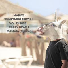MARYO - Something Special .Vol.13.2020.  Crazy Beach Mamaia ( Summer Edition)