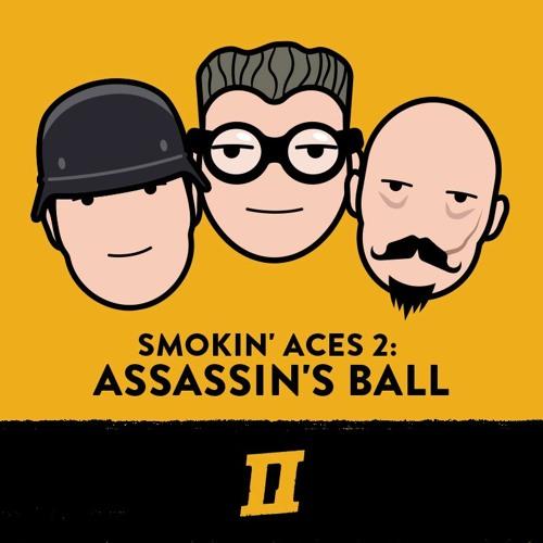 Season 6 Episode 10 - Smokin' Aces 2: Assassin's Ball