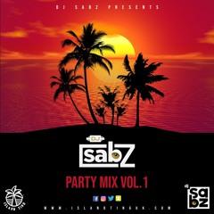 DJ Sabz - Party Mix (Vol.1) (2021) (Shenseea, Vybz Kartel, Mavado, More)