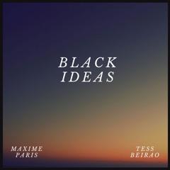 Black Ideas