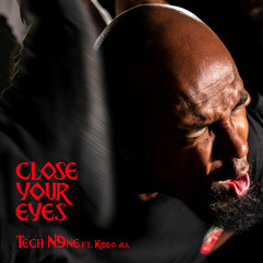 Close Your Eyes (feat. Kiddo A.I)