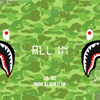 All In (prod. KJ Run It Up)