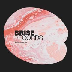 Brise Records Mix Tap 5