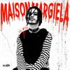 Download Maison Margiela Mp3