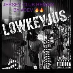 Yunjussie- Lowkeyjussie x Jersey Remix By Dev