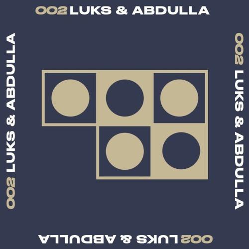 002: Luks & Abdulla
