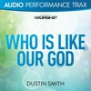 Who Is Like Our God (Low Key without Background Vocals)