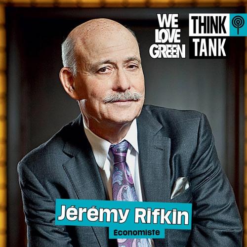 Jérémy Rifkin   Think Tank x Le Monde #WLG